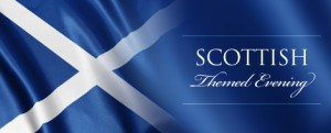 Scottish TThemed Evenings